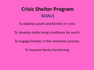 Crisis Shelter Program