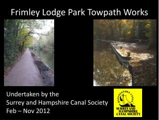 Frimley Lodge Park Towpath Works