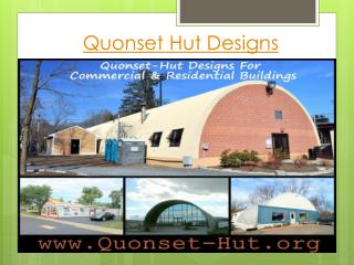 Quonset-Hut : How To Make Your Quonset Hut Look Amazing ?