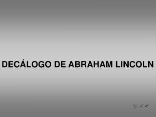 DEC�LOGO DE ABRAHAM LINCOLN