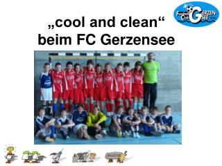 """cool and clean""  beim FC Gerzensee"