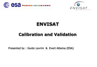 ENVISAT  Calibration and Validation