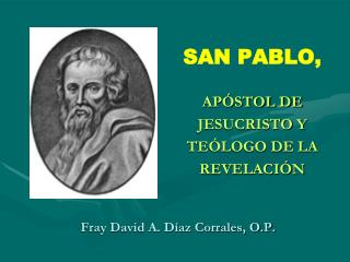 Fray David A. Díaz Corrales, O.P.