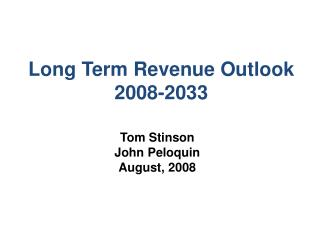 Long Term Revenue Outlook 2008-2033