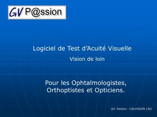 Logiciel de Test d Acuit  Visuelle