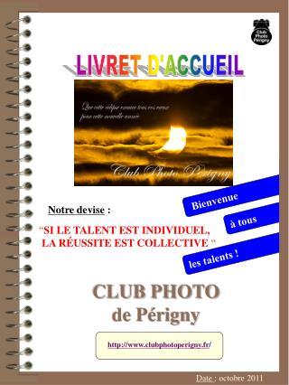 CLUB PHOTO  de Périgny