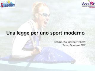Una legge per uno sport moderno