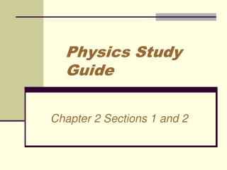 Physics Study Guide