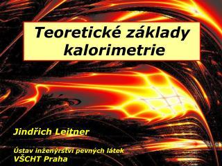 Teoretické základy  kalorimetrie