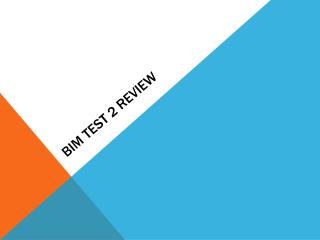 BIM Test  2 review
