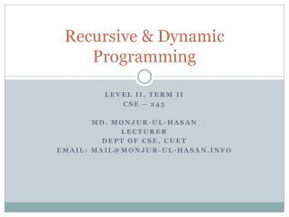 Recursive & Dynamic Programming