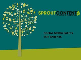 SOCIAL MEDIA SAFETY FOR PARENTS