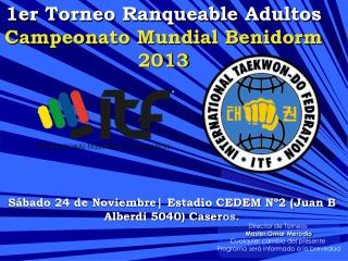 1er Torneo Ranqueable Adultos Campeonato Mundial Benidorm 2013