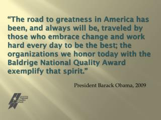 President Barack Obama, 2009