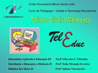 Curso de Pedagogia - Gest�o e Tecnologia Educacional
