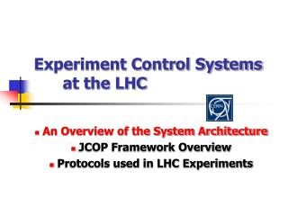 Experiment Control Systems  	at the LHC