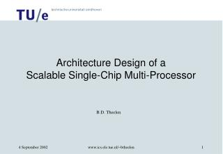 Architecture Design of a Scalable Single-Chip Multi-Processor