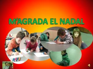 M'AGRADA EL NADAL