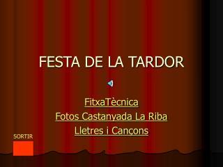 FESTA DE LA TARDOR