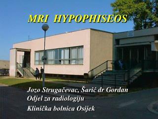 MRI  HYPOPHISEOS