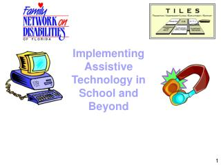 Implementing Assistive Technology in School and Beyond