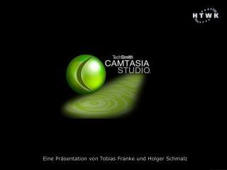 Eine Präsentation von Tobias Franke und Holger Schmalz