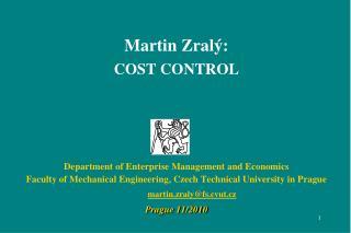 Martin Zralý: COST CONTROL