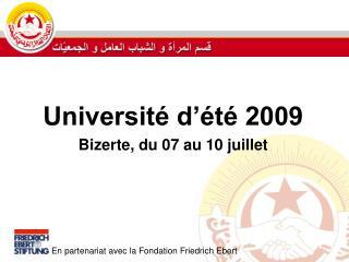 Université d'été 2009 Bizerte, du 07 au 10 juillet
