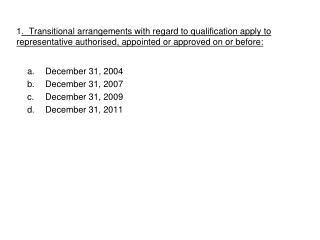 December 31, 2004 December 31, 2007 December 31, 2009 December 31, 2011