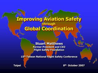 Improving Aviation Safety through Global Coordination