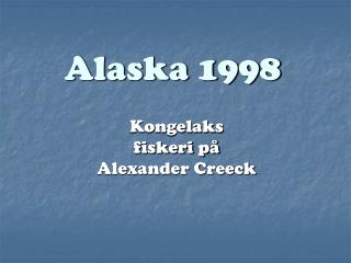 Alaska 1998