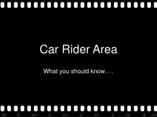 Car Rider Area