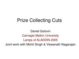 Prize Collecting Cuts