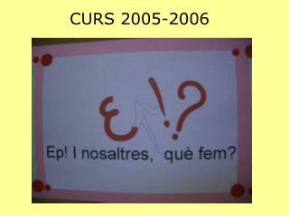 CURS 2005-2006