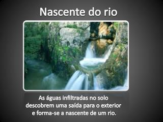 Nascente do rio