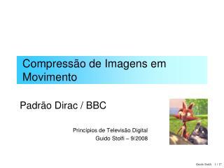 Compressão de Imagens em Movimento