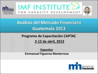 Análisis del Mercado Financiero Guatemala 2013