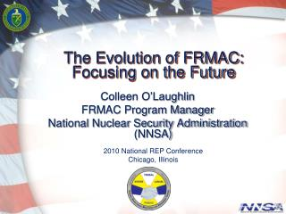 The Evolution of FRMAC: Focusing on the Future