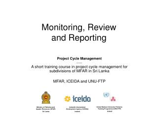 Monitoring, Review                     and Reporting