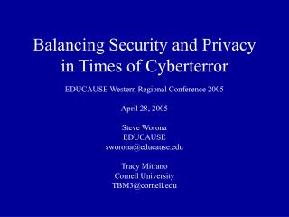 Balancing Security and Privacy in Times of Cyberterror