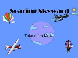 Soaring Skyward