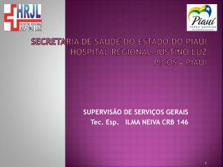 SECRETARIA DE SAÚDE DO ESTADO DO PIAUÍ HOSPITAL REGIONAL JUSTINO LUZ   PICOS - PIAUÍ