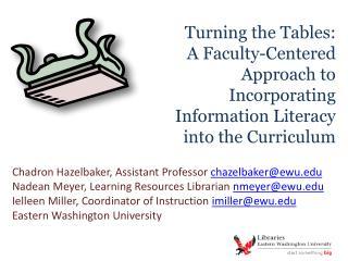 Chadron Hazelbaker, Assistant Professor  chazelbaker@ewu