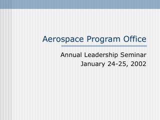 Aerospace Program Office
