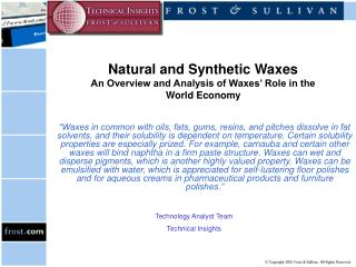 Natural and Synthetic Waxes An Overview and Analysis of Waxes' Role in the World Economy