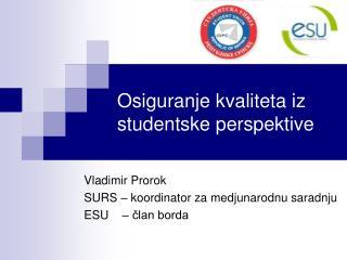 Osiguranje kvaliteta iz studentske perspektive