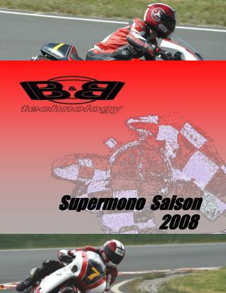 Supermono  Saison      2008