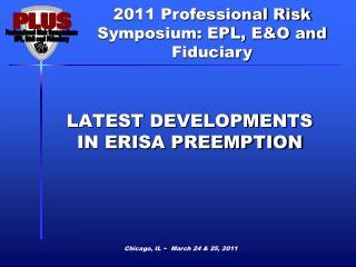 LATEST DEVELOPMENTS IN ERISA PREEMPTION