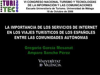 LA IMPORTANCIA DE LOS SERVICIOS DE INTERNET EN LOS VIAJES TURÍSTICOS DE LOS ESPAÑOLES