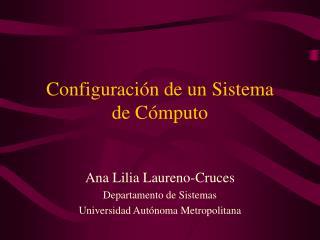 Configuración de un Sistema de Cómputo